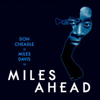 Join MILES AHEAD - A Don Cheadle Film