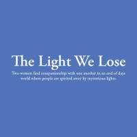 The Light We Lose - A Short Film