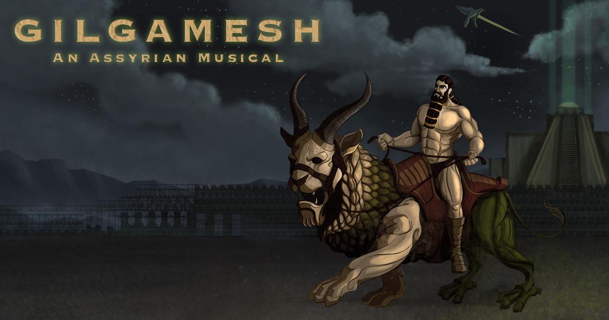 Gilgamesh - An Assyrian Musical