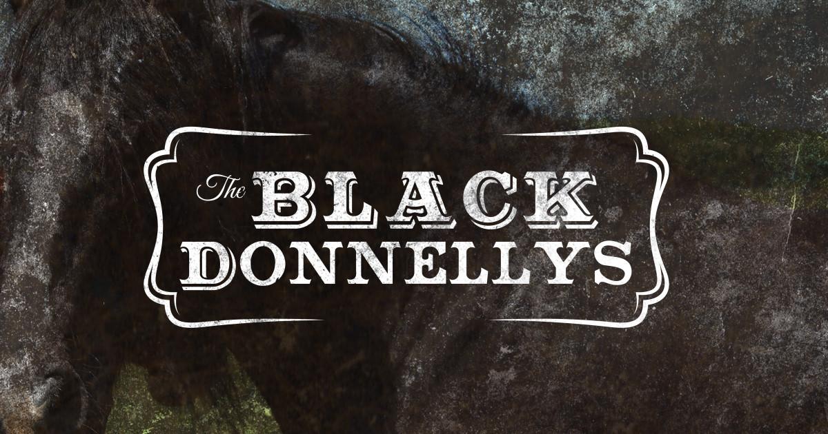 Black Donnellys Movie | Indiegogo