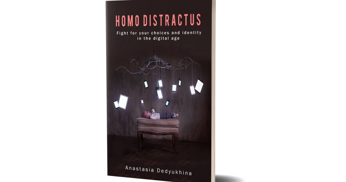 Homo Distractus A Book To Better Manage Your Tech Indiegogo