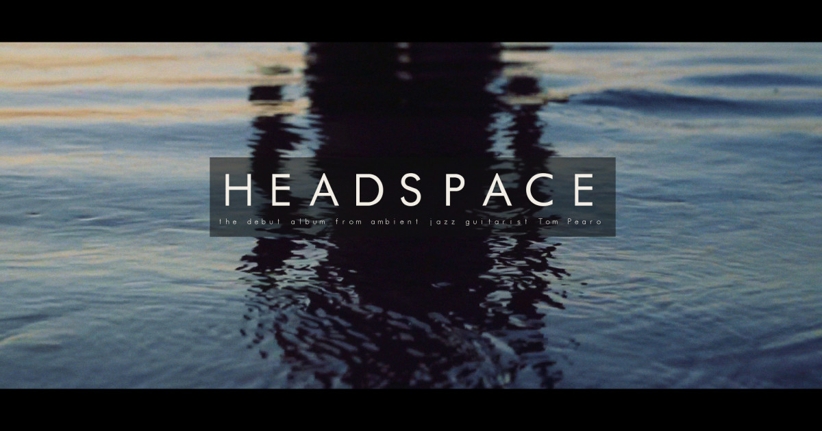 Tom Pearo's album Headspace could save the world