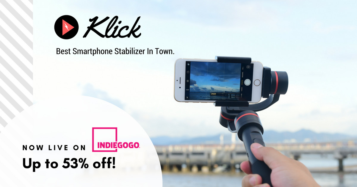 Klick Stabilizer: Be in Control of the Video Shoot | Indiegogo