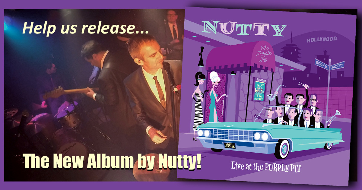 A new NUTTY album: Live at the PURPLE PIT