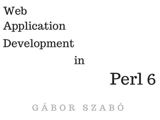 Book: Web Application Development in Perl 6 | Indiegogo