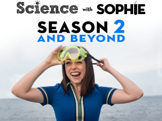 Science With Sophie Science Comedy For Everyone Indiegogo