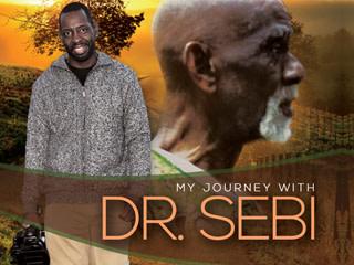 My Journey with Dr  Sebi   Indiegogo