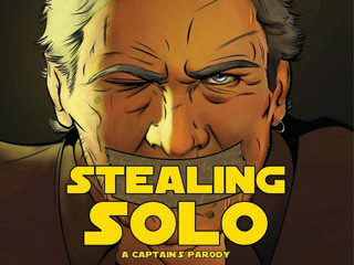 stealing solo a captain s parody indiegogo
