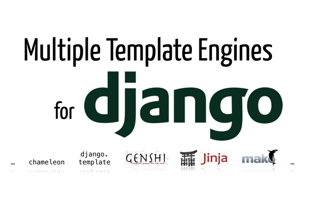 Multiple Template Engines for Django | Indiegogo