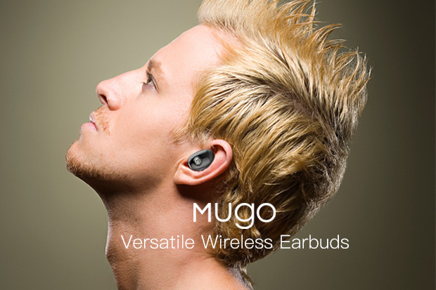 Mugo: The world's most versatile wireless earbuds