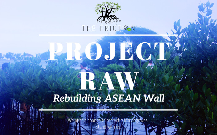 Project RAW: Protect Mangrove, Protect Us!