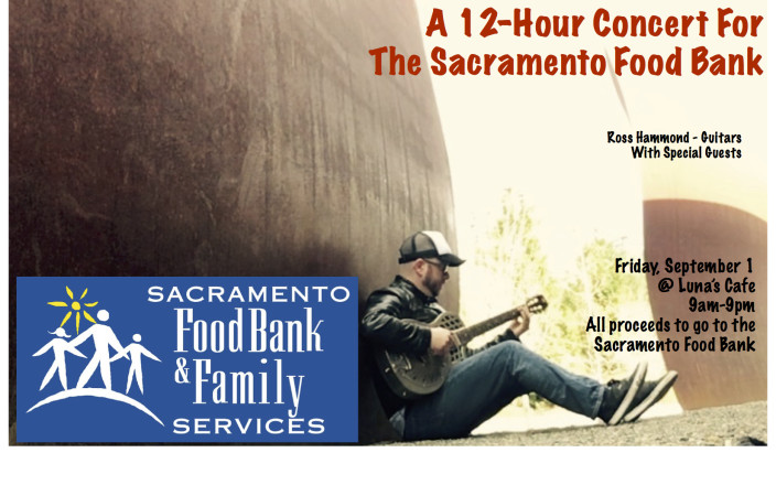 A 12 Hour Concert for the Sacramento Food Bank