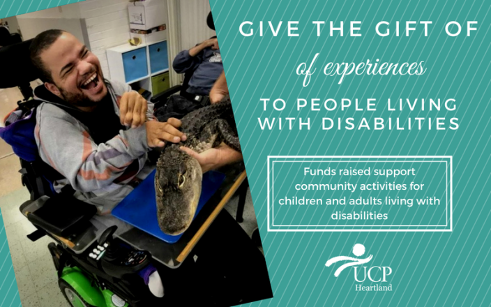 Gift of Experiences for UCP Heartland
