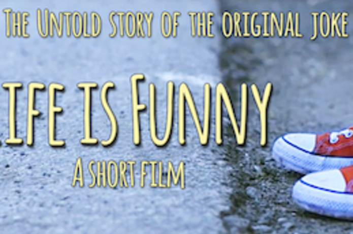 Life is Funny- A short film | Indiegogo