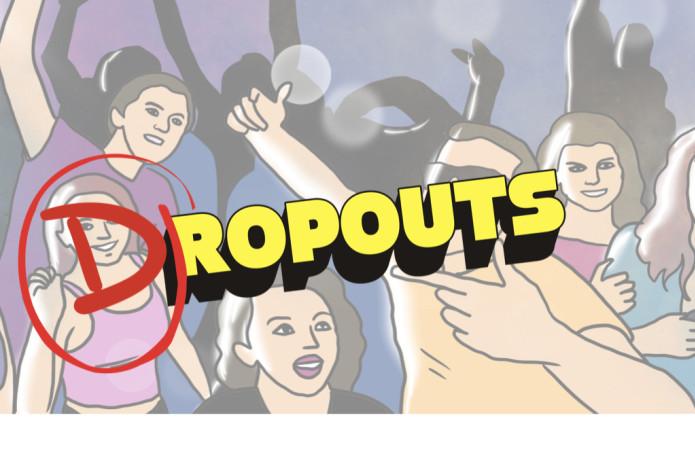 DROPOUTS TV SERIES
