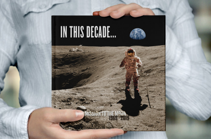 IN THIS DECADE... MISSION TO THE MOON