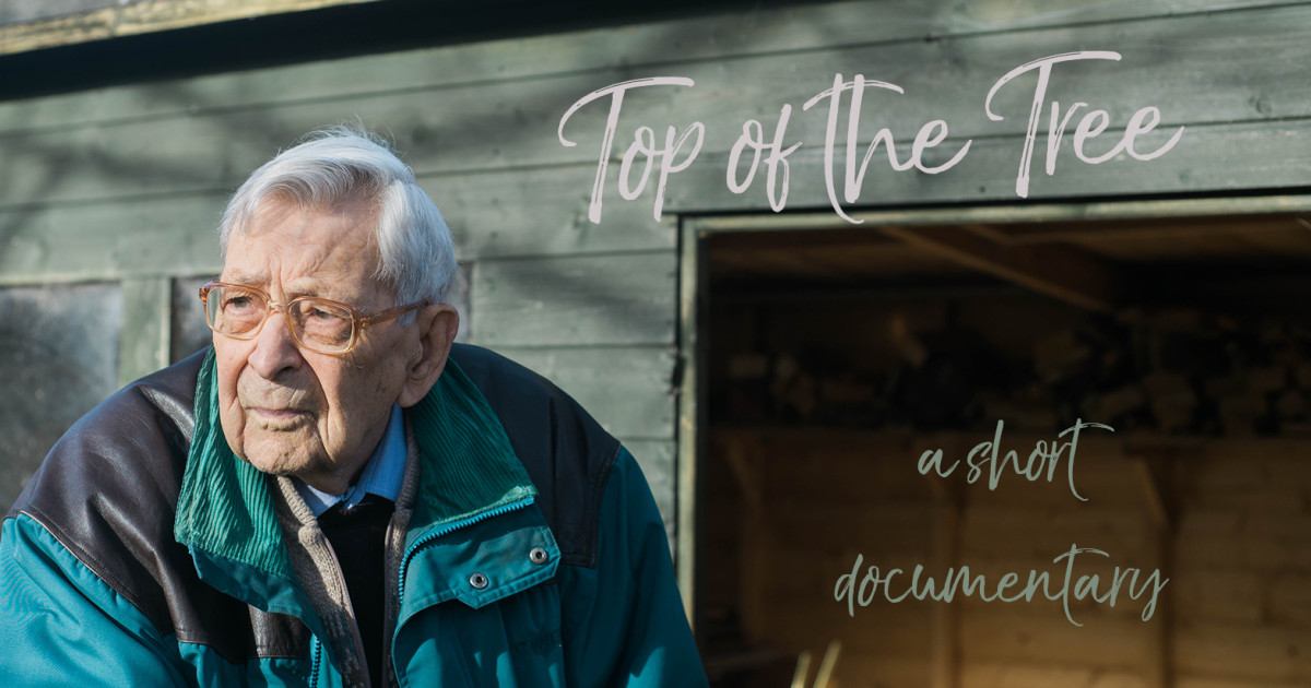Top of the Tree - The oldest man in Britain | Indiegogo