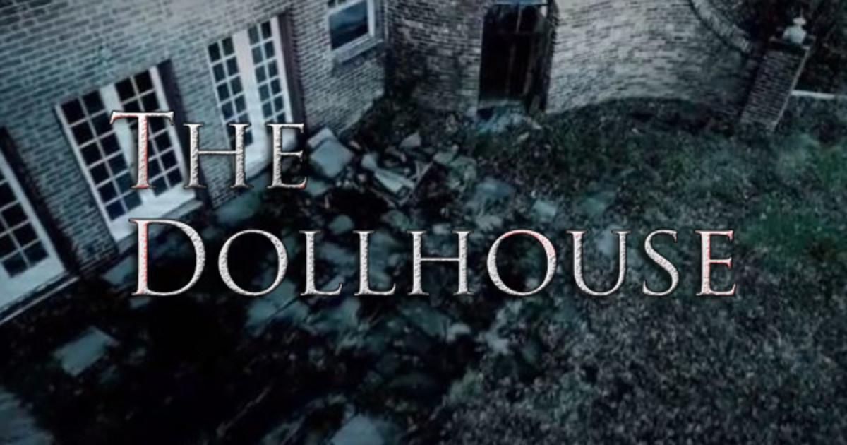 The Dollhouse Feature Film Project Indiegogo