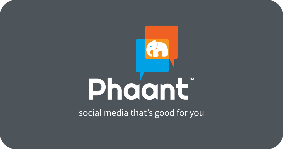 Phaant  Social media that's good for you  | Indiegogo