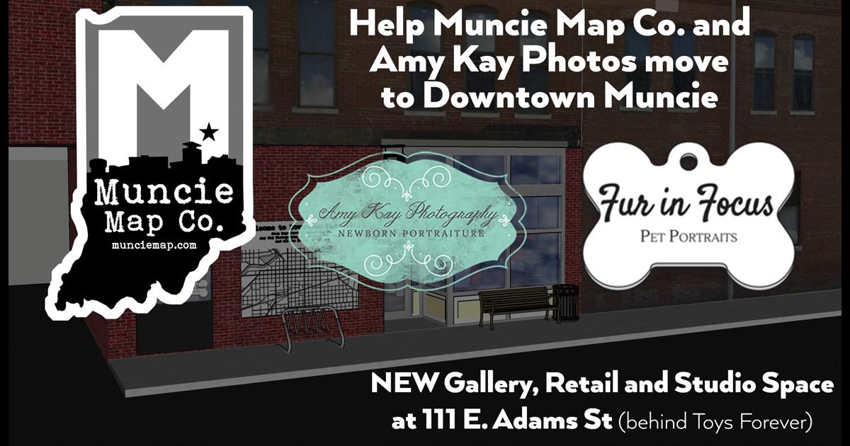 Help Muncie Map Co  & Amy Kay Photos Move Downtown | Indiegogo