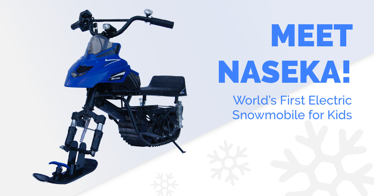 NASEKA: All Seasons E-Snowmobile for kids | Indiegogo