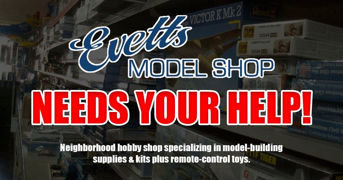 Evett's Model Shop   Indiegogo