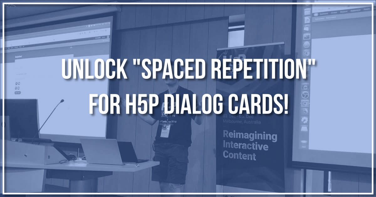 Unlock 'spaced repetition' for H5P Dialog Cards | Indiegogo