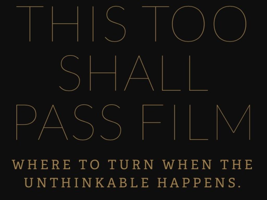 This Too Shall Pass Film Indiegogo