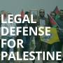 Legal Defense for Palestine