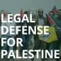 Legal Defense for Palestine