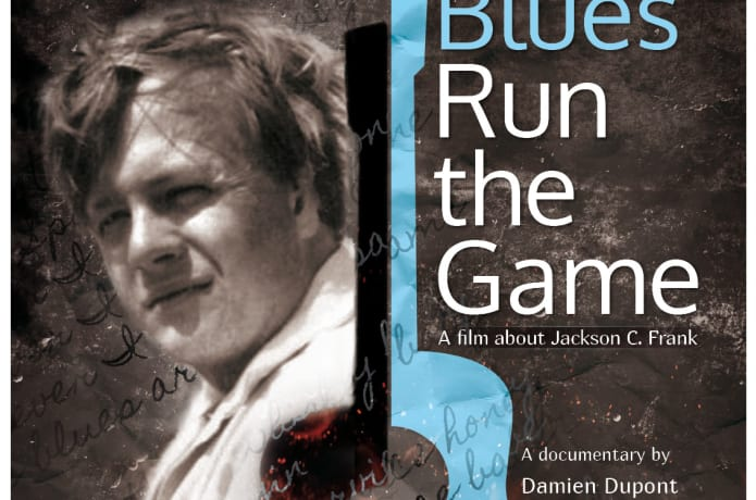 Jackson C  Frank : Blues Run the Game | Indiegogo