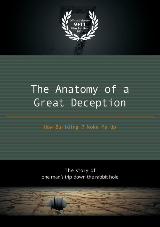 THE ANATOMY OF A GREAT DECEPTION www.AGDmovie.com | Indiegogo