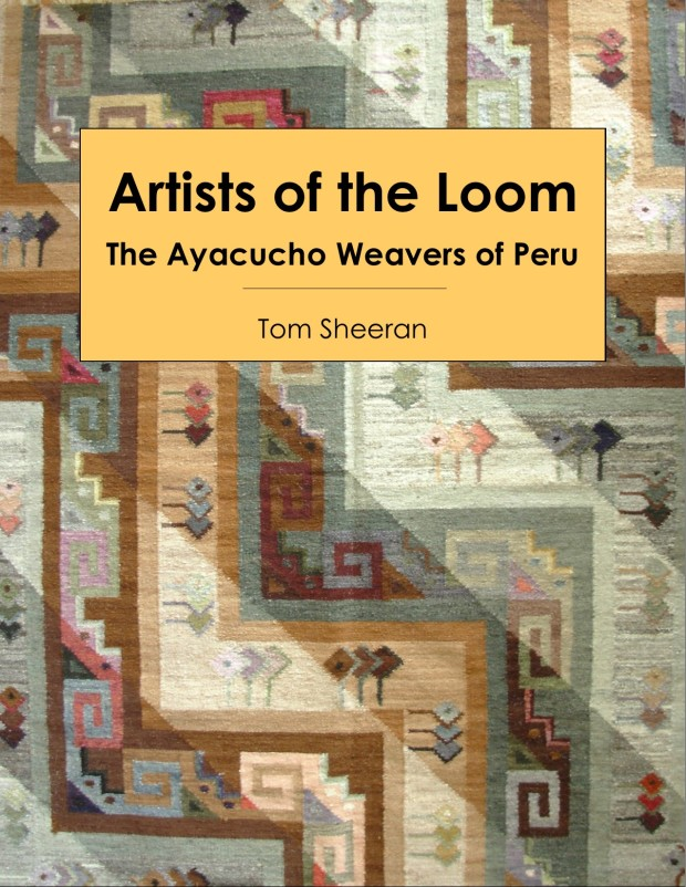 Artists of the Loom: the Ayacucho Weavers of Peru | Indiegogo