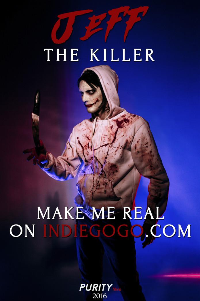 JEFF THE KILLER: The Movie | Indiegogo