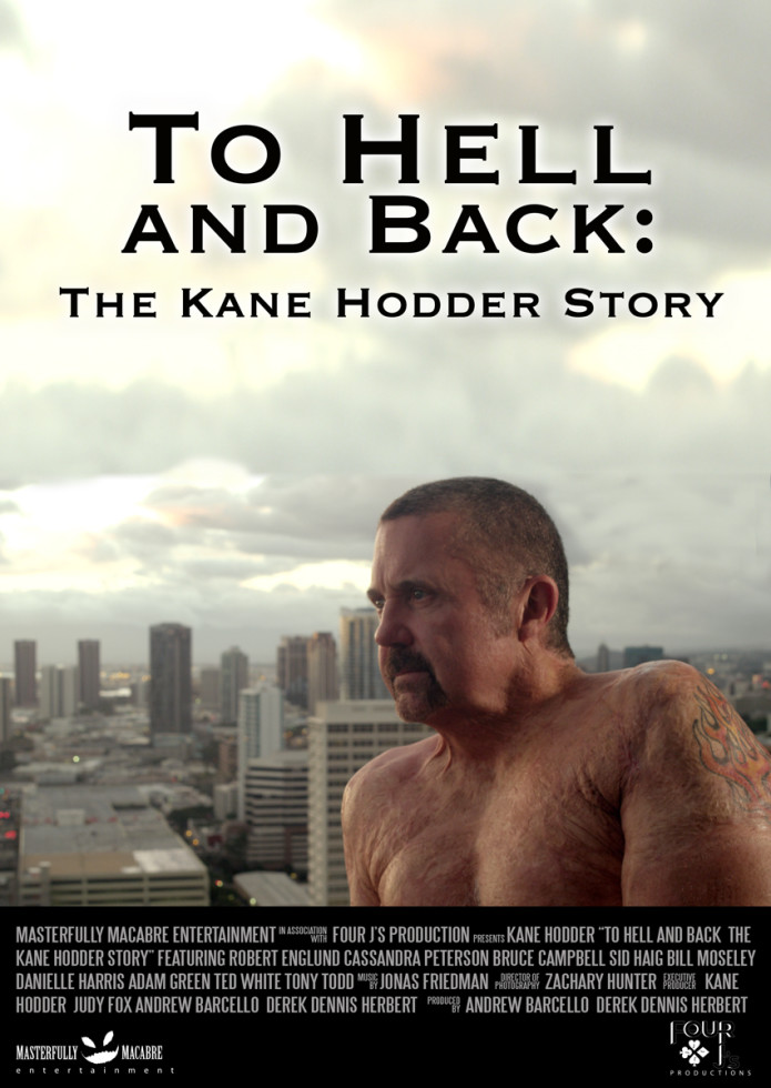 To Hell and Back: The Kane Hodder Story | Indiegogo