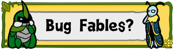 Bug Fables - An exploration RPG full of bugs!   Indiegogo