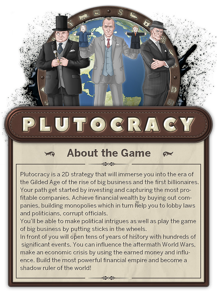 Plutocracy - a PC game about wealth & power | Indiegogo