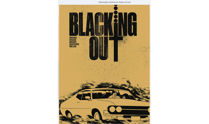 Blacking Out A Graphic Novel By Mosher Krause Indiegogo