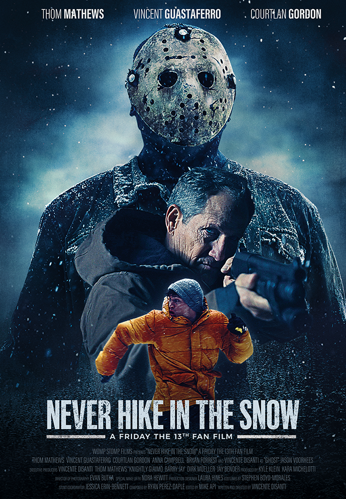 """Never Hike in the Snow"" Womp Stomp Films."