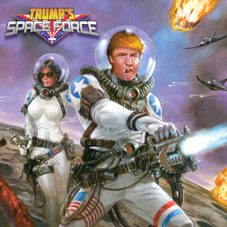 TRUMP'S SPACE FORCE