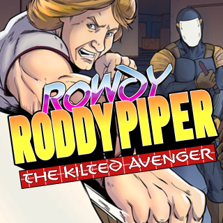 Rowdy Roddy Piper The Kilted Avenger