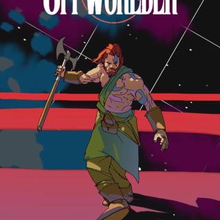 OFFWORLDER - The Protectors of Sa'Ra!