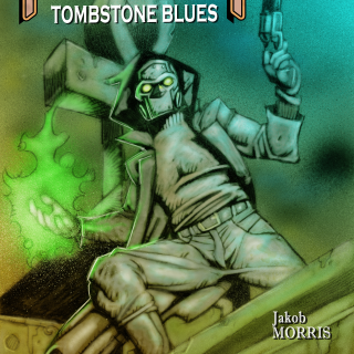 Necromancer: Tombstone Blues