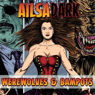 AILSA DARK: WEREWOLVES & BAMPOTS