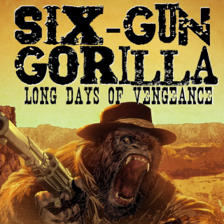 SIX-GUN GORILLA Graphic Novel