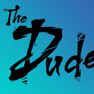 The Dude Vol #1 by Gianluca T Burdon
