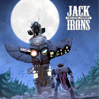 Jack Irons: The Steel Cowboy Issue #'s 1-3