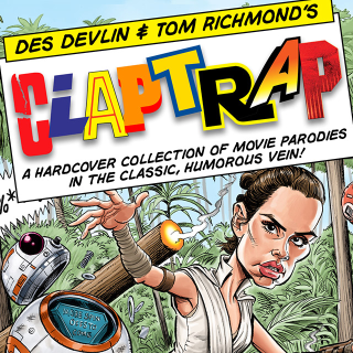 CLAPTRAP: Movie spoofs in a classic humorous vein!