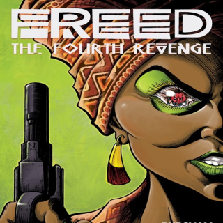 FREED #1: THE FOURTH REVENGE COMIC BOOK