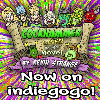 Cockhammer Lives! the Graphic Novel